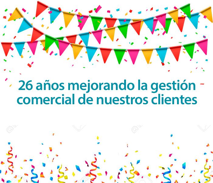 26 aniversario mejorando la gestión de nuestros clientes